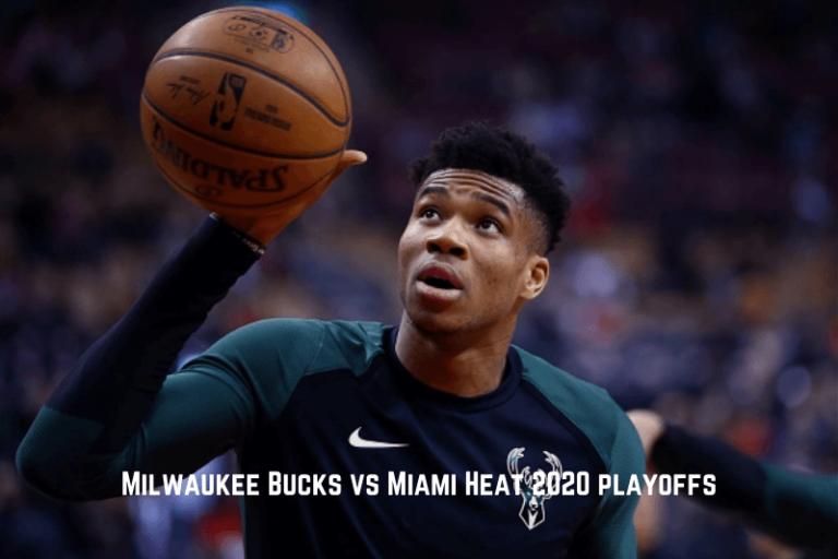 Milwaukee Bucks vs Miami Heat in the 2020 NBA Eastern ...