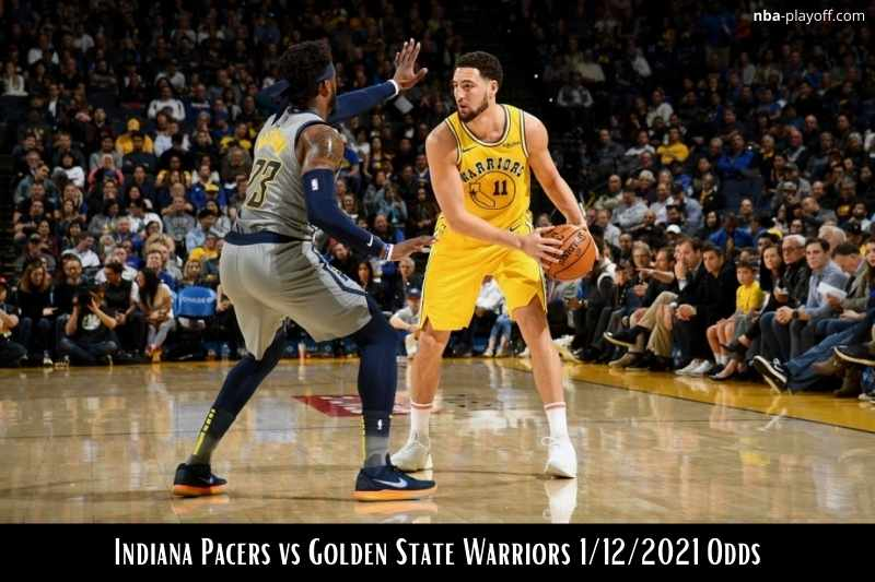 Pacers vs Warriors 1/12/2021 odds