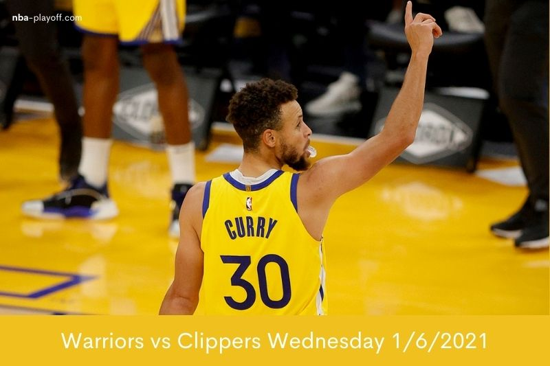 Warriors vs Clippers Wednesday 162021