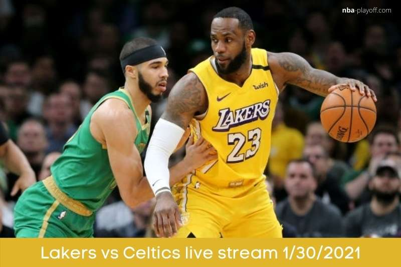 Lakers vs Celtics live stream 1302021
