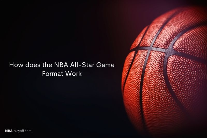How does NBA All-Star Game Format work